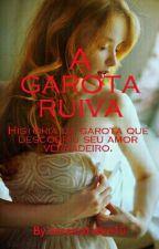 A garota ruiva by JessicaFreire10