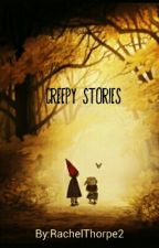 Creepy stories by RachelThorpe2