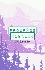 Pequeños regalos by YuiHeenim