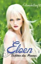 Eloen - Tochter des Meeres by DeniseEnkirch