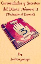 Curiosidades y Secretos del Diario Número 3 (SPOILERS) by JaviSuzumiya