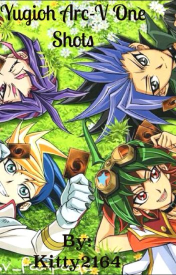 Yugioh Arc-V one shots