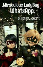 . Miraculous Ladybug WhatsApp. by SoyKalaniHilliker-