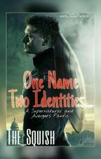 One Name, Two Identities. (Supernatural & Avengers Crossover Fanfiction) by The_Squish