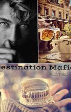 Destination Mafia by camille57s