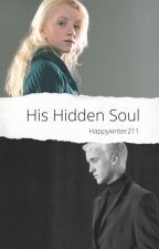 His Hidden Soul{Druna} (COMPLETED) by writerpan