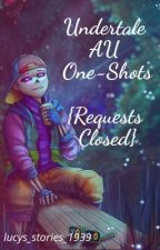 UnderTale Au OneShots (REQUESTS CLOSED) by Swaggy_Ninja_90