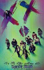 Suicide Squad [f.f.] by Kim_Rae_Sun