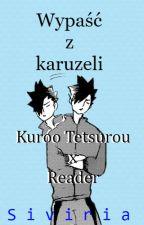 Wypaść z karuzeli |Kuroo Tetsurou x Reader| by Siviria
