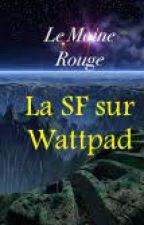 La SF sur Wattpad by LMRdePagesNoires