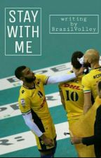 Stay With Me by BrazilVolley