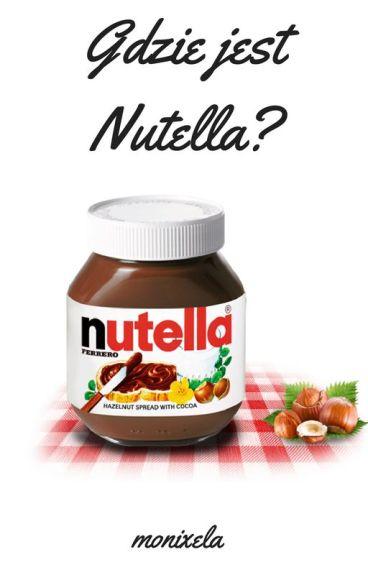Gdzie jest Nutella?