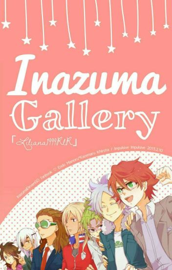 ♥ Inazuma Eleven ♥