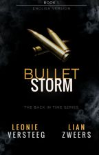 Back in Time: Bulletstorm [Book 1] by TheEtherealism