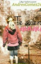 Te Quiero, Mami by AndresGomez24
