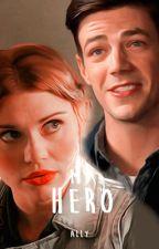 My Hero || Flashpoint || Livro 3 (Em edição) by TheRedMermaid