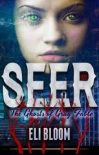 SEER: The Ghosts of Gray Fable (EXCERPT) by elibloom