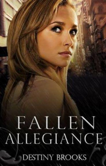 Fallen Allegiance by tyrells