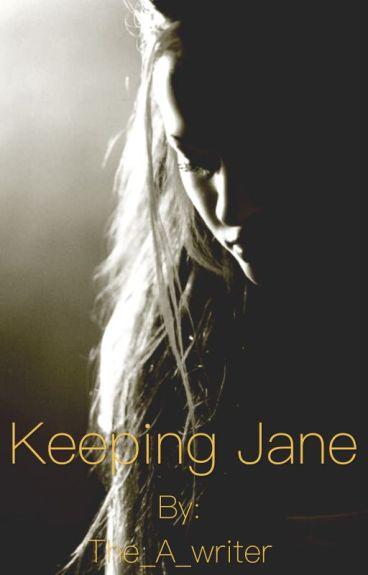 Keeping Jane