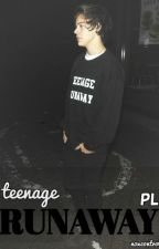 TEENAGE RUNAWAY | Harry Styles [PL] by noxcontrol17