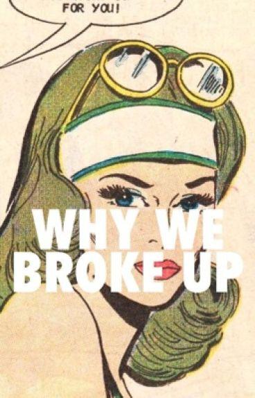 WHY WE BROKE UP | WROETOSHAW ✔️