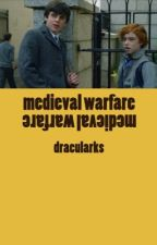 Medieval Warfare: rants by dracularks