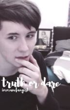 truth or dare // phan au by immunefangirl