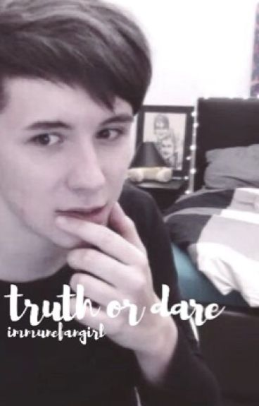 truth or dare // phan au