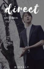 Direct || Kim MinSeok [SHORT STORY] by biboaly