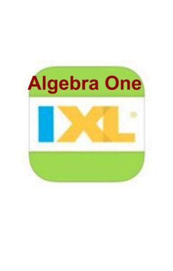 IXL Math Algebra One - Step By Step Problems and Answer Key