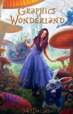 Graphics In Wonderland |C L OS E D| by 94sDallas