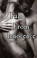 Fall From Innocence by Dirty_Lilies