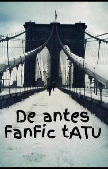De antes FanFic tATu