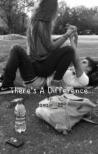 There's a difference... (MagCon 2016 FanFiction) by tamzin_22