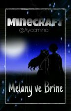Minecraft Melany ve Brine  by aycamina