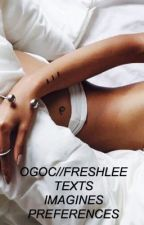 OGOC//FRESHLEE TEXTS by -unknowntemptations-