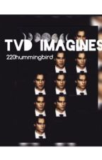 Tvd imagines by 220hummingbird