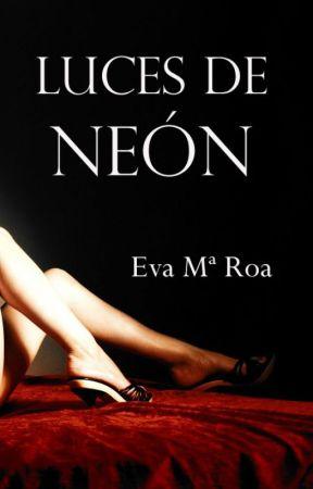 Luces de neón [Incompleta] by missdarkness14