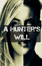 A Hunter's Will by supernatural-fanfic