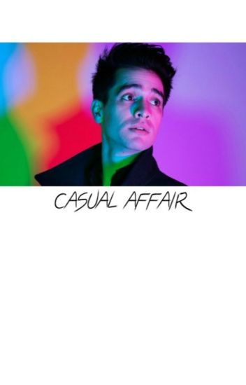 CASUAL AFFAIR; brendon urie
