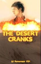 The Desert Cranks [The Scorch Trials/ Newt FF] by Rennmaus1701