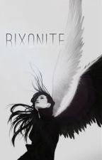 Rixonite (A YJ Fanfic) by peytonhip10