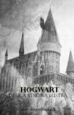Hogwart. Druga strona lustra by mrsSnapeSherlock