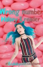 Wrong number /Halsey X reader/  by CrybabysXlittleWhxre
