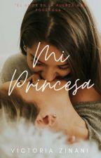 Mi Princesa #Wattys2017 by Vi1266