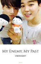 my enemy, my past ✿ jikook by lenaolsonrs