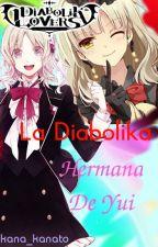 La Diabolika Hermana De Yui (Diabolik Lovers) by KannaHyung