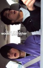 Teen Wolf - Would You Rather by AlwaysSmileStiles