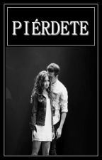PIÉRDETE [Lutteo] by BestFriendsReaders