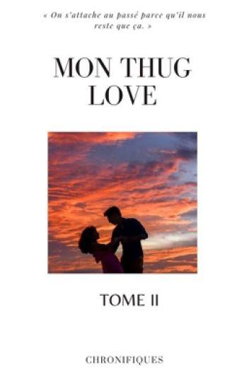 Mon Thug Love 2